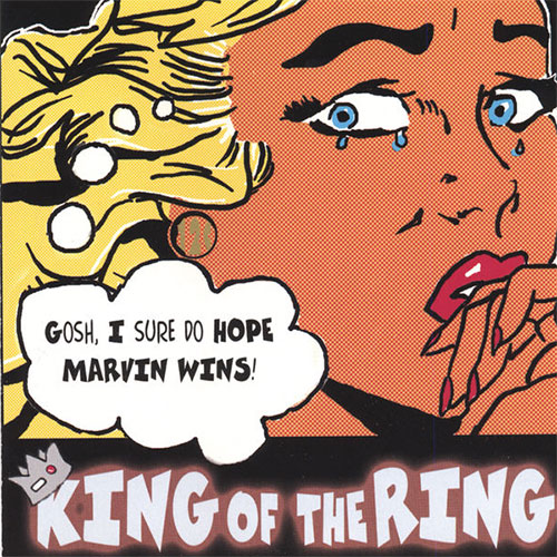 12 Cents for Marvin - King of The Ring